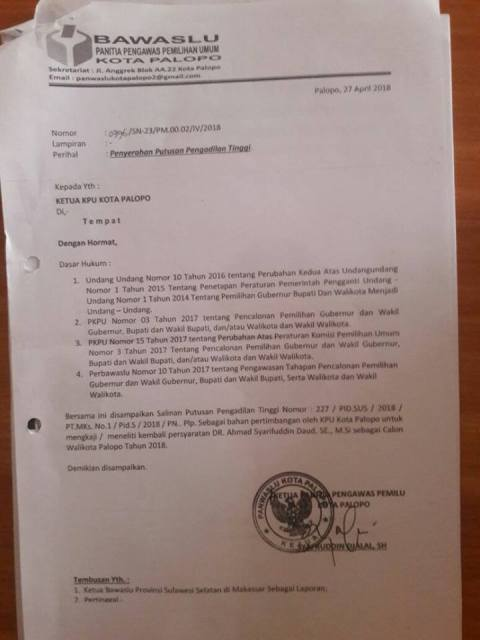 Surat Panwaslu Palopo Nomor 0396/SN-23/PM.00.02/IV/2018 per tanggal 27 April 2018, ditujukan ke KPU Palopo sekaitan status hukum Akhmad Syarifuddin Daud yang telah inkra di Pengadilan Tinggi (PT) Makassar, sebagai terpidana kasus ujaran kebencian dengan vonis 4 bulan penjara dengan masa percobaan 6 bulan.